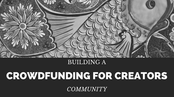 crowdfunding for creators
